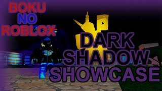 DARK SHADOW Schaustui | Boku No Roblox: Remastered | BlueSparker2244