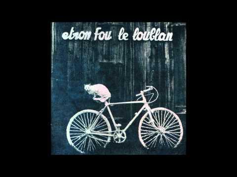 Etron Fou Le Loublan - Batelages [Full Album] 1976