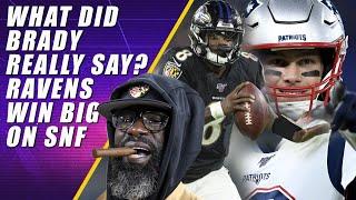 Ravens Destroy Patriots & Did Brady Say the N-Word?