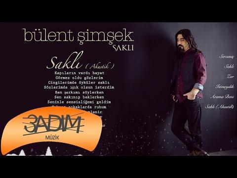 Bülent Şimşek - Saklı ' Akustik ' ( Official Lyric Video )