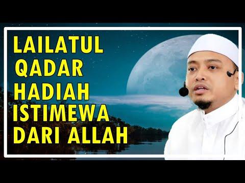 Ustaz Wadi Anuar SPECIAL Ramadhan ~ Malam Lailatul Qadar Hadiah KHAS Allah Untuk Umat  Nabi Muhammad