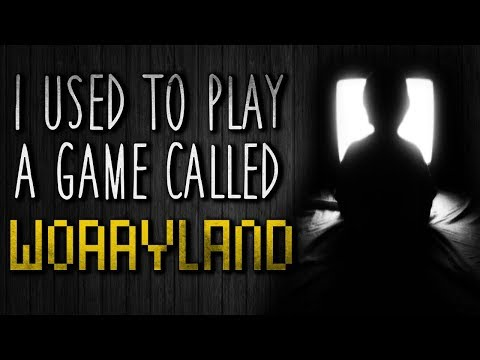 """I Used to Play a Game Called Worryland"" Creepypasta"