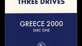 Three Drives - Greece 2000 (Miro Vocal Extended Version) [HQ]