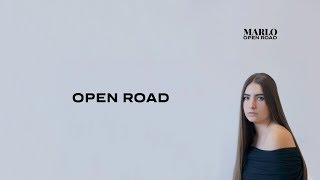 MARLO - Open Road (Official Lyric Video)