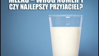 Mleko – wróg numer 1 czy najlepszy przyjaciel?