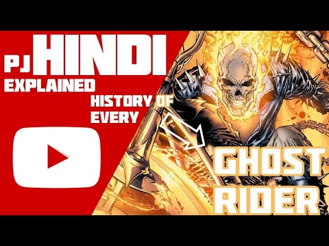 History of Every Ghost Rider in Hindi |PJ...