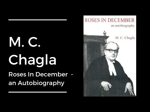 M. C. Chagla - Autobiography - Roses In December