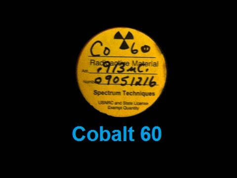 ☢ Radioactive Cobalt 60 ☢