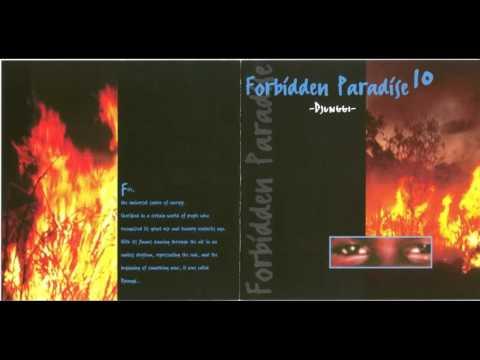 Forbidden Paradise 10 - Djunggi (Mixed by Misja Helsloot)