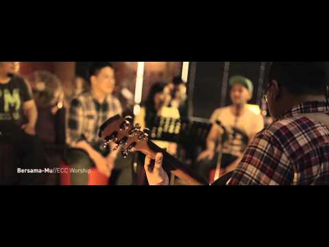 BersamaMu - ECC Worship - Acoustic Version
