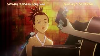 Carole & Tuesday  Someday I'll Find My Way Home Song