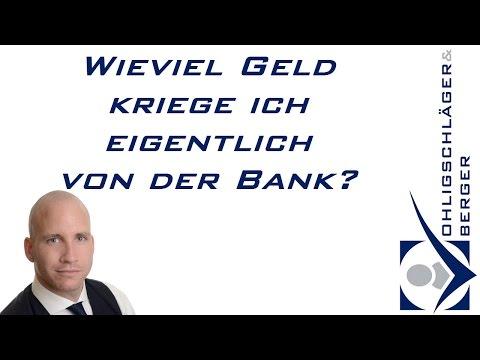 Wieviel Geld kriege ich eigentlich von der Bank?