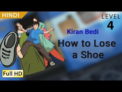 """Kiran Bedi, How to Lose a Shoe: Learn Hindi with subtitles - Story for Children """"BookBox.Com"""""""