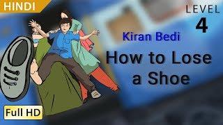 """किरण बेदी,  अगर एक जूता खो जाये : Learn Hindi with subtitles - Story for Children """"BookBox.Com"""""""