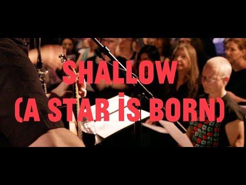 Choir! Choir! Choir! Sings Shallow From A Star Is Born