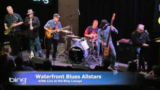 Waterfront Blues Festival All-Stars - Rivers Invitation (Bing Lounge)
