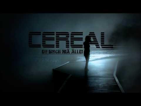 CeReal - Du Bisch Niä ällei (2017)