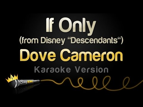 "Dove Cameron - If Only (from Disney ""Descendants"") (Karaoke Version)"