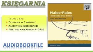 MALEC-PALEC I INNE BAJKI BRACI GRIMM czyta: Ewa Błaszczyk - AudioBook, MP3, do słuchania