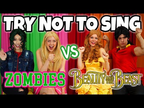 TRY NOT TO SING ALONG (ZOMBIES VS BEAUTY AND THE BEAST)