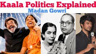 Kaala Politics Explained | Tamil | Madan Gowri | MG