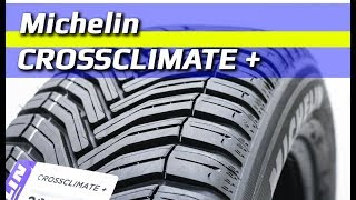 Michelin CROSSCLIMATE + /// обзор ... всесезонка??