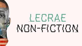 Lecrae - Non-Fiction [FREE DOWNLOAD] @Lecrae