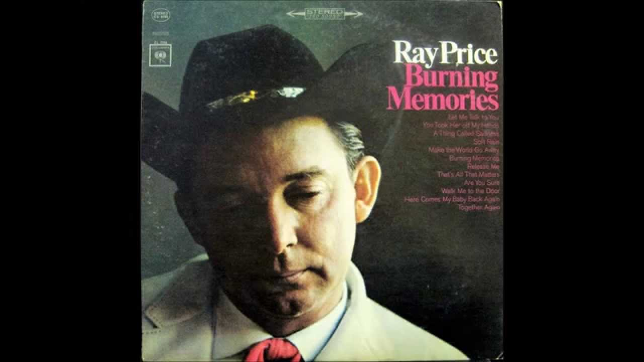 Burning memories ray price 1964 youtube stopboris Images