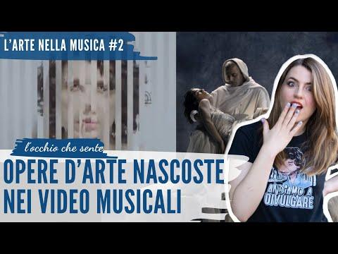 OPERE D'ARTE NASCOSTE NEI VIDEO MUSICALI - L'ARTE NELLA MUSICA #2 | L'occhio Che Sente