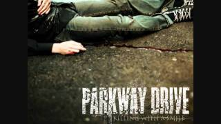 Parkway Drive - Guns For Show, Knives For A Pro