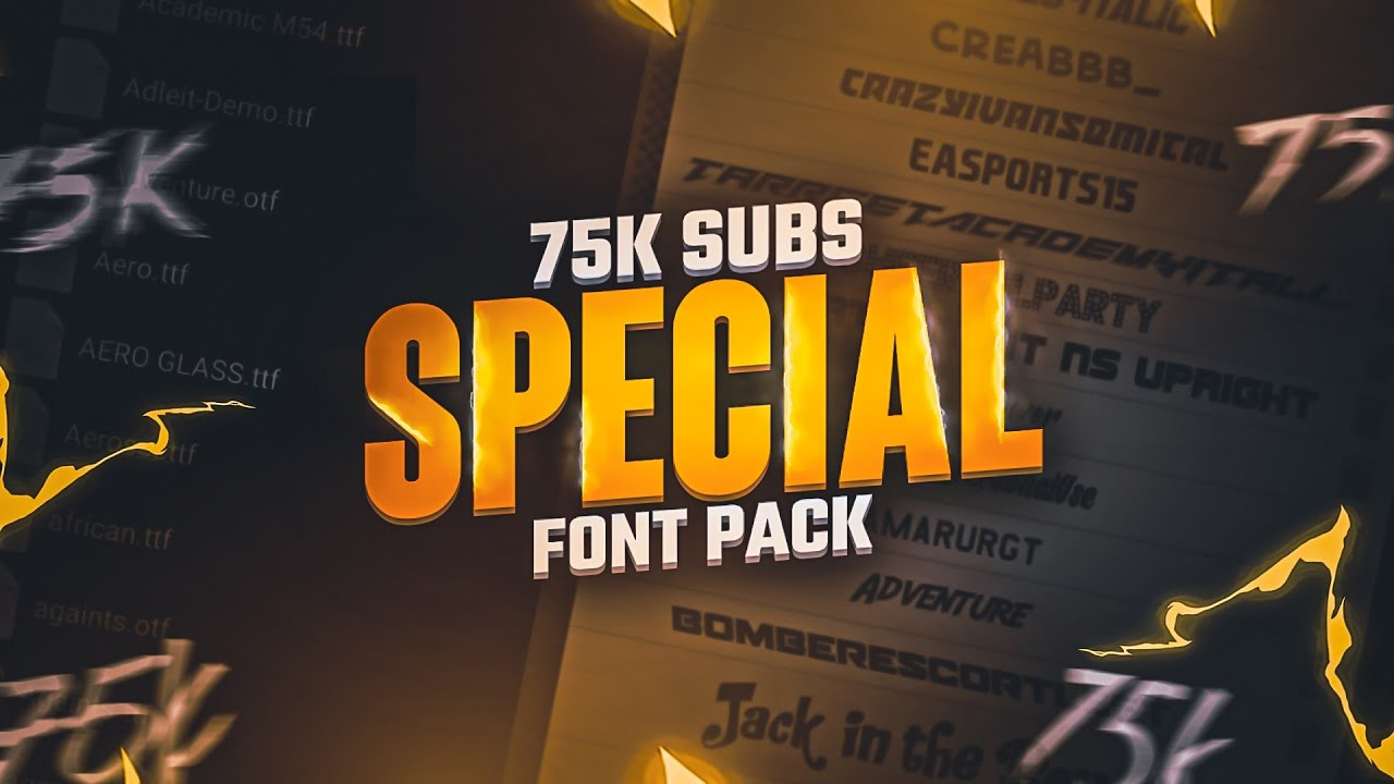 75k subscribers special Font pack | Android / PC | Latest fonts for gaming thumbnails