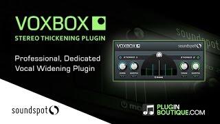 VoxBox - Vocal Widening Plugin By SoundSpot