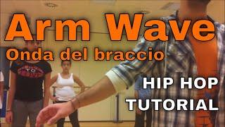 Hiphop Tutorial - 2Dance Lab - TECNICA ONDA DEL BRACCIO - m° GIUSEPPE MELI