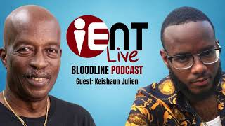 Bloodline Podcast Ep13 -  Keishorn Julien