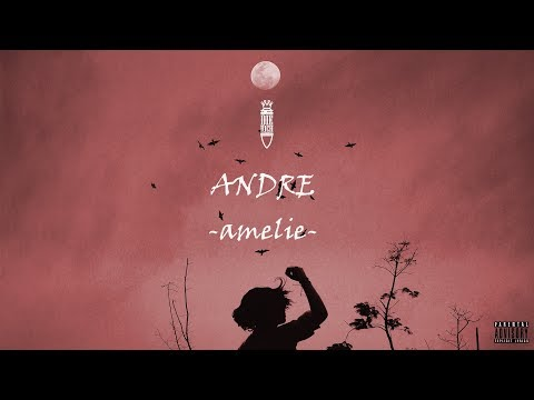 Andre - Amelie (official audio)