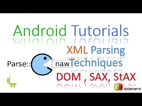 190 Android XML Parsing Techniques DOM, SAX, StAX  