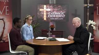 Young Catholics - Guests Michael & Maggie with Fr. Michael Kiernan: Catholic Viewpoint Ep. 3