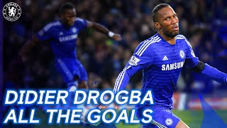 Every Didier Drogba Chelsea Goal