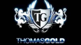 Thomas Gold - Marsch Marsch ( Original Club Mix ) HQ