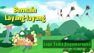 Lagu dan Lirik Bermain Layang-layang (Tema 2 Kelas 1) | Recky Darmawan