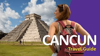 🇲🇽 Cancun Travel Guide 🇲🇽 | Travel better in MEXICO!
