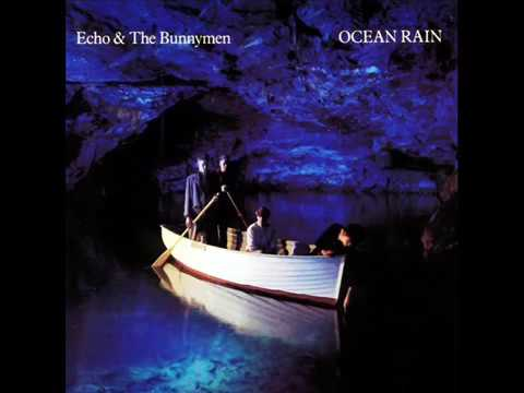 Echo & The Bunnymen - Ocean Rain  Full Album