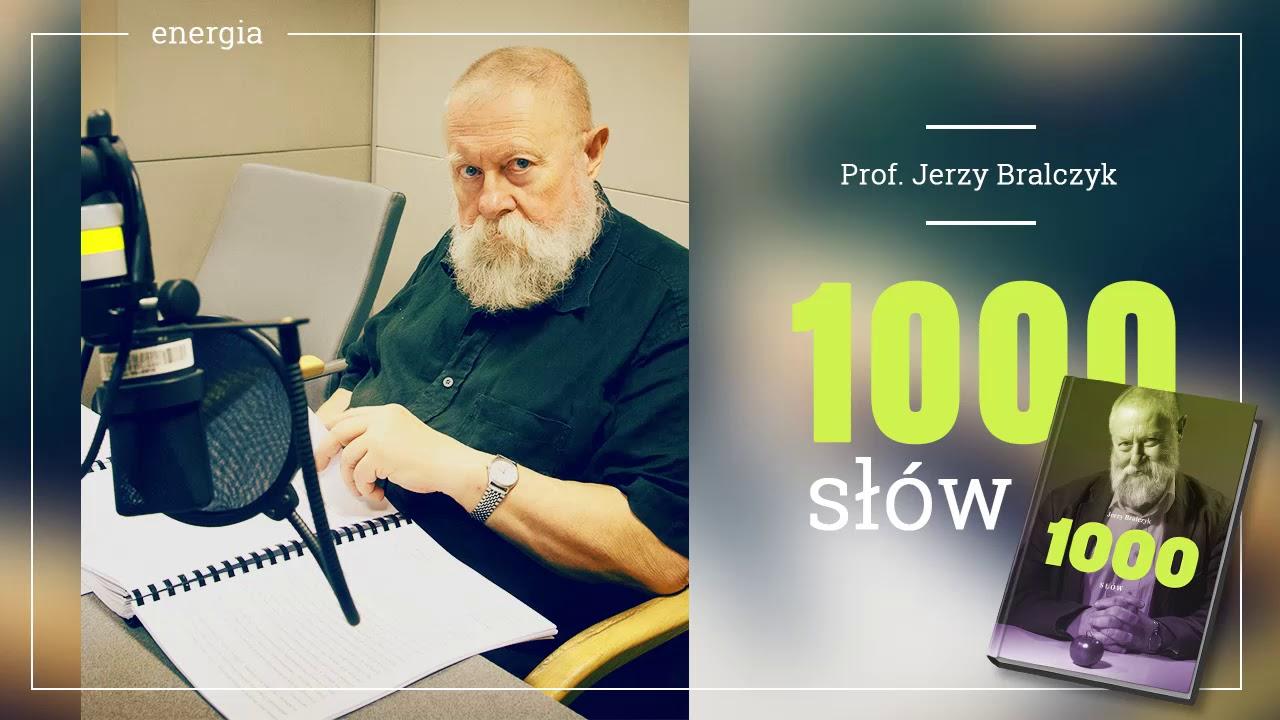 """KSIĄŻKA NA GŁOS: """"1000 słów"""" profesora Bralczyka w TOK FM. Część 1 – energia!"""