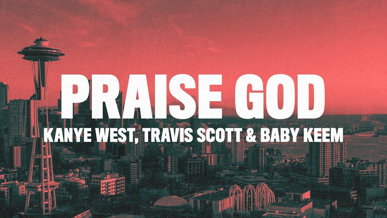 Kanye West – Praise God lyrics