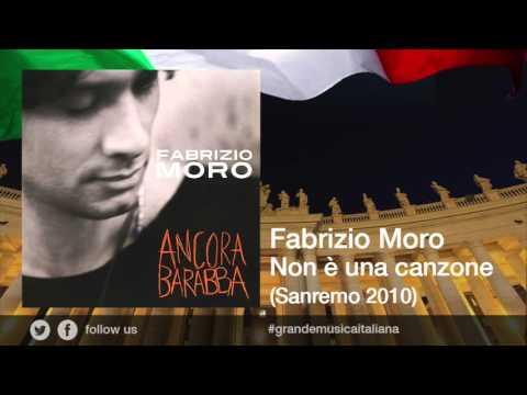Fabrizio Moro - Non è una canzone (Sanremo 2010)