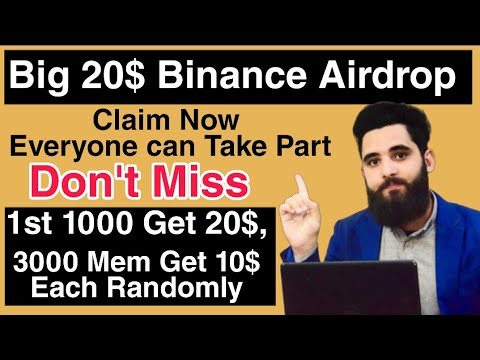 20$ Big Airdrop On Binance||Claim Now Only for first 1000 Members||Must complete all Task 9