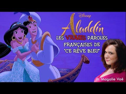 Aladdin - Ce rêve bleu vraies paroles en français ft Magalie Vaé