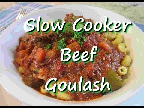 Easy Slow Cooker Hungarian Beef Goulash Recipe