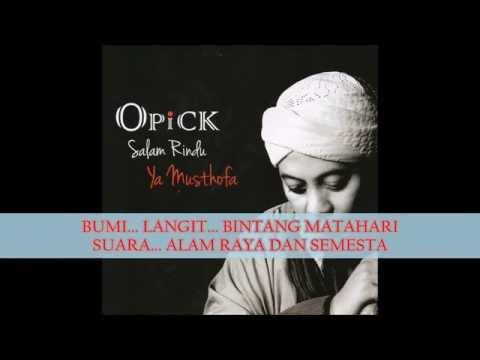 Opick - Salam Rindu Ya Musthofa (Lyric Video) HD