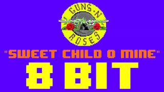 Sweet Child O' Mine (8 Bit Remix Cover Version) [Tribute to Guns N' Roses] - 8 Bit Universe